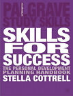 Skills for Success: The Personal Development Planning Handbook by Stella Cottrell (Paperback, 2003)