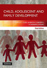 Child, Adolescent and Family Development by Barbara Spears, Marilyn Campbell, Phillip T. Slee (Paperback, 2012)