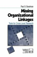 Missing Organizational Linkages: Tools for Cross-Level Research (Foundations for