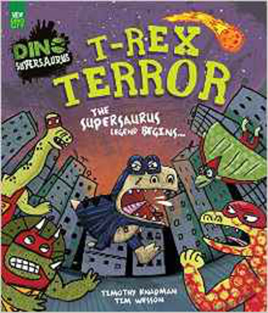 T-Rex Terror - The Supersaurus Legend Begins, New, Parragon Book