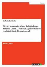 Direito Internacional DOS Refugiados Na America Latina. o Plano de Acao Do...