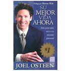 Su Mejor Vida Ahora : Siete Pasos para Vivir a to Máximo Potencial by Joel Osteen (2005, Paperback)