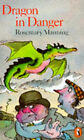 Dragon in Danger by Rosemary Manning (Paperback, 1971)