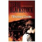 An Intervention Novel: Vicious Cycle by Terri Blackstock (2011, Paperback)