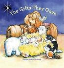 The Gifts They Gave by Patricia Reeder Eubank (Hardback)