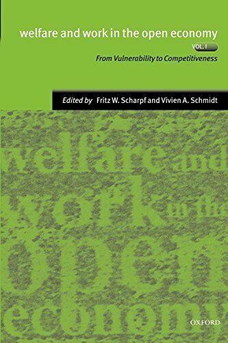 Wohlfahrt und Arbeit in der Offen Wirtschaft Vol. 1: von Vulnerability Zu
