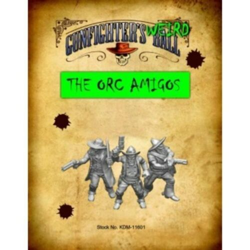KDM-11601 THE ORC AMIGOS 28MM GUNFIGHTERS BALL KNUCKLEDUSTER MINIATURES