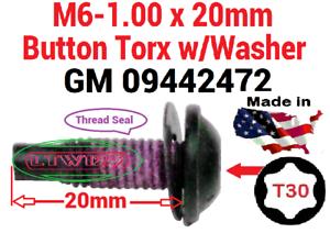 10 Thread Seal.GM 09442472 torx M6-1.00 x 20mm Button Screw