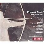 Homme Armé: Works for Solo Cello (2005)