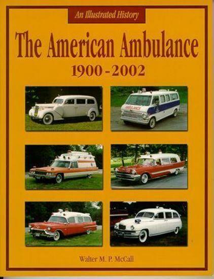 The American Ambulance 1900-2002  book McCall
