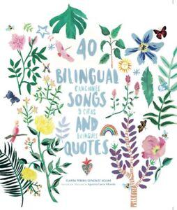 40 Bilingual Songs and Quotes - 40 Canciones y citas bilingües
