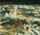 Gather No Dust * by Northcote (CD, Apr-2011, Black Box Recordings)