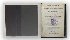 Taschenwoerterbuch-der-italienischen-deutschen-Sprache-um-1850-Lexika-xy