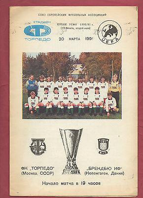 Herzhaft Orig.prg Uefa Cup 1990/91 Torpedo Moskau - BrÖndby If 1/4 Finale ! Selten Komplette Artikelauswahl