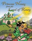 Princess Nosey from the Land of Rosey by Anita O. Brown (Paperback, 2013)