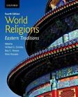 World Religions: Eastern Traditions by Oxford University Press, Canada (Paperback, 2014)
