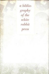 A-BIBLIOGRAPHY-OF-THE-WHITE-RABBIT-PRESS-BY-ALASTAIR-JOHNSTON-1985-JACK-SPICER