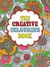 The Creative Colouring Book by Michael O'Mara Books Ltd (Paperback, 2016)