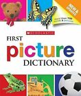 Scholastic First Picture Dictionary by Inc., Scholastic (Hardback)