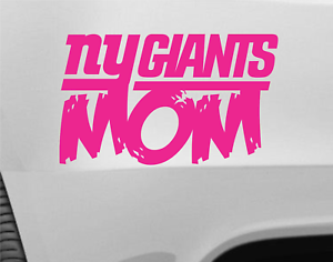 f2cea3e1372 Giants Mom NY Pink Vinyl Car Truck Decal Window Sticker Football