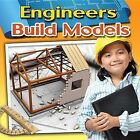 Engineers Build Models by Reagan Miller (Hardback, 2013)