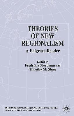 1 of 1 - Theories of New Regionalism: A Palgrave Macmillan Reader (International Politica