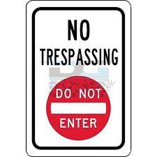 No Trespassing Do Not Enter Symbol - aluminum sign 8x12