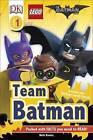 DK Reader Level 1: The LEGO (R) BATMAN MOVIE Team Batman by Beth Davies (Hardback, 2017)