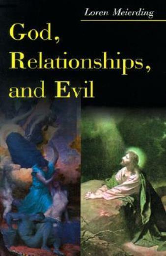 God, Relationships, And Evil