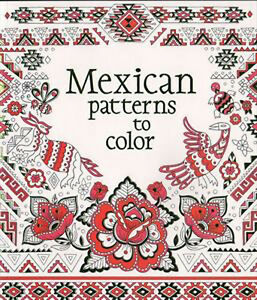 Usborne Adult Coloring Books Mexican Patterns to Color by Struan ...