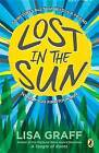Lost in the Sun by Lisa Graff (Paperback / softback, 2016)