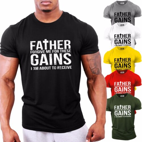 Father Forgive me for these GAINSBodybuilding T-ShirtGym Clothing GYMTIER