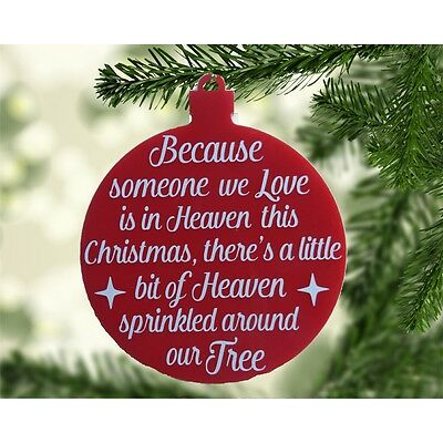 Because someone we love is in Heaven - Christmas Bauble - Christmas Tree hanger