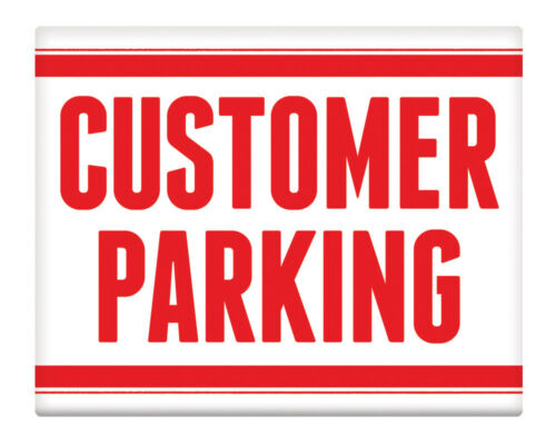 "Customer Parking Red METAL SIGN 8x10/"" Safety Premises Business Office #10"