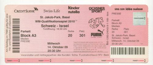Orig.Ticket  WM Qualifikation  14.10.2009   SCHWEIZ ISRAEL  ! SEHR SELTEN