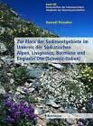 Zur Flora Der Sedimentgebiete Im Umkreis Der Sudratischen Alpen, Livignasco, Bormiese Und Engiadin'ota (Schweiz-Italien) by Romedi Reinalter (Hardback, 2003)