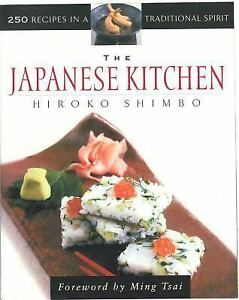 The-Japanese-Kitchen-250-Recipes-in-a-Traditional-Spirit-by-Hiroko-Shimbo-2000-Paperback-Hiroko