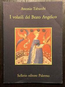I volatili del Beato Angelico -Antonio Tabucchi - Sellerio - 1995