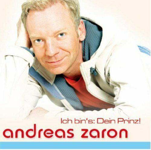 Andreas Zaron Ich bin's: Dein Prinz! (2005)  [CD]