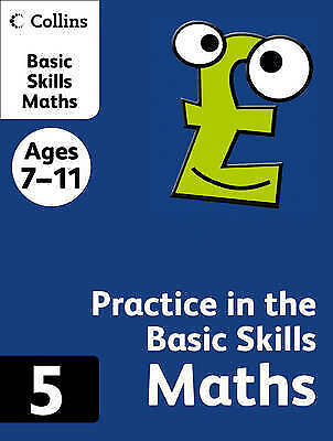 Practice in the Basic Skills (10) – Maths Book 5: Maths Bk.5, Smith, David,Newto