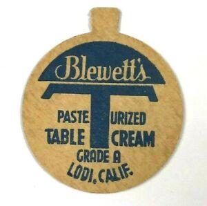 Blewett-039-s-Dairy-Lodi-California-CA-Grade-A-Table-Cream-Vintage-Milk-Bottle-Cap
