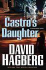 McGarvey: Castro's Daughter 16 by David Hagberg (2012, Hardcover)