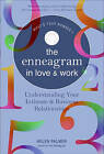 The Enneagram in Love and Work: Understanding Your Intimate and Business Relationships by Helen Palmer (Paperback, 1995)