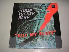 Corin Tucker Band Kill My Blues LP sealed Mint with Mp3 download Kill Rock Stars
