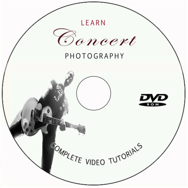 LEARN / MASTER DIGITAL CONCERT PHOTOGRAPHY TRAINING DVD VIDEO TUTORIALS STAGE