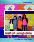 Students with Learning Disabilities by Cecil D. Mercer and Paige C. Pullen (2008, Paperback)