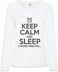 Keep Calm And Sleep Damen Langarm T-Shirt Fun Chill Chiller Relax Sleeping - Germany, Deutschland - Keep Calm And Sleep Damen Langarm T-Shirt Fun Chill Chiller Relax Sleeping - Germany, Deutschland
