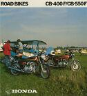 HONDA Brochure CB550 CB550F & CB400 CB400F 1977 Sales Catalog REPRO