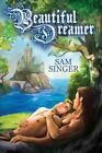 Beautiful Dreamer by Sam Singer (Paperback / softback, 2013)