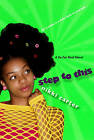 Step to This by Nikki Carter (Paperback, 2009)